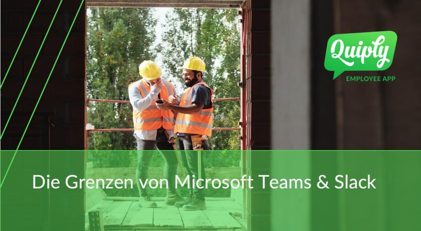 Natürliche Grenzen von #Slack und Microsoft Teams zu Quiply und anderen Mitarbeiter-Apps